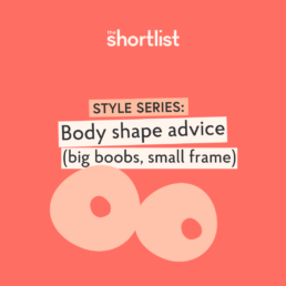 style advice big boobs petite